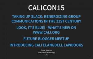My presentations for CALIcon15